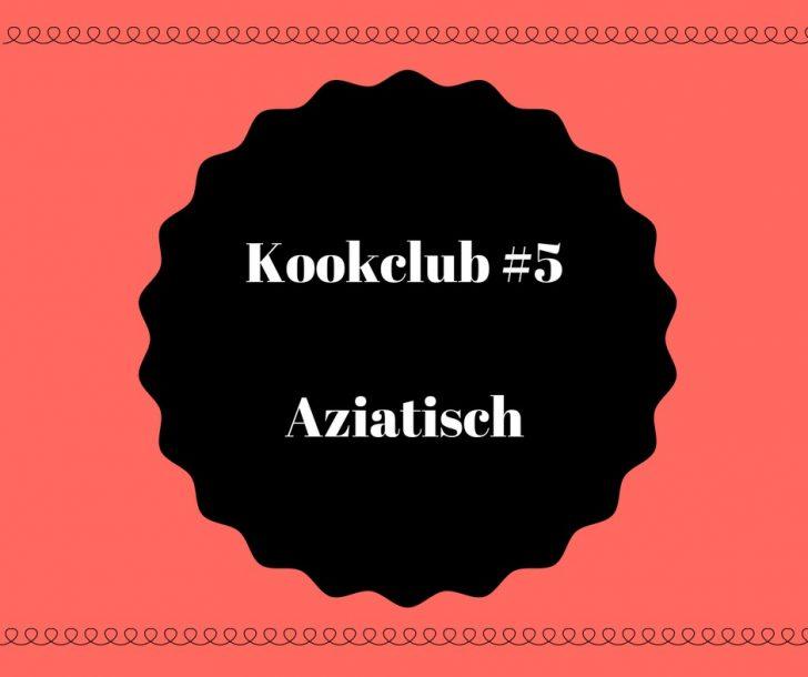 Kookclub #5 Aziatisch