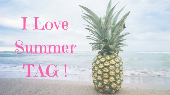 I Love Summer TAG