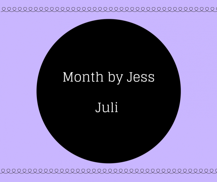 Month by Jess # Juli