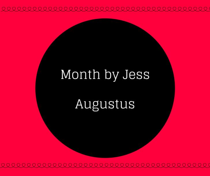 Month by Jess # Augustus Eten & Festivals