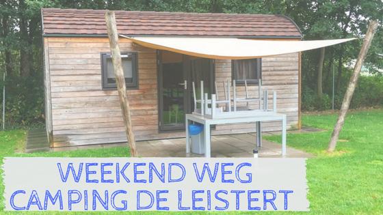 Weekend weg camping de Leistert in Roggel, Limburg